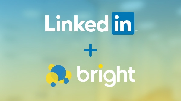 LinkedIn Acquires Job Matching Company Bright for $120m