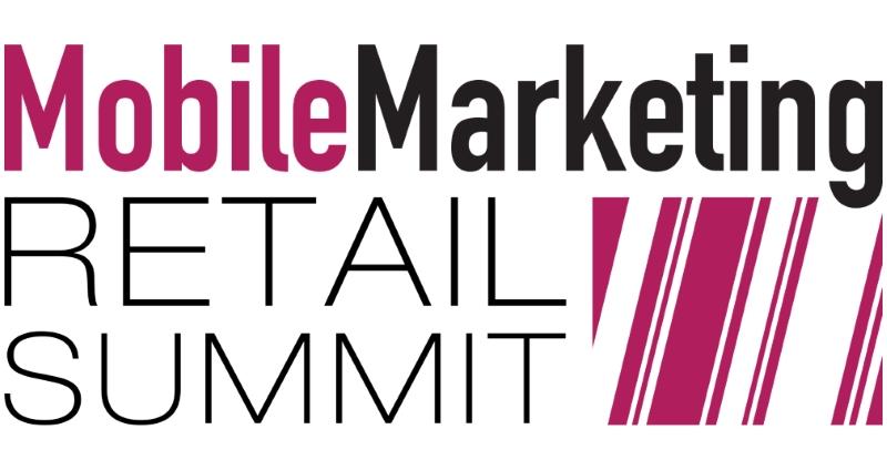 Mobile Marketing Retail Summit, London
