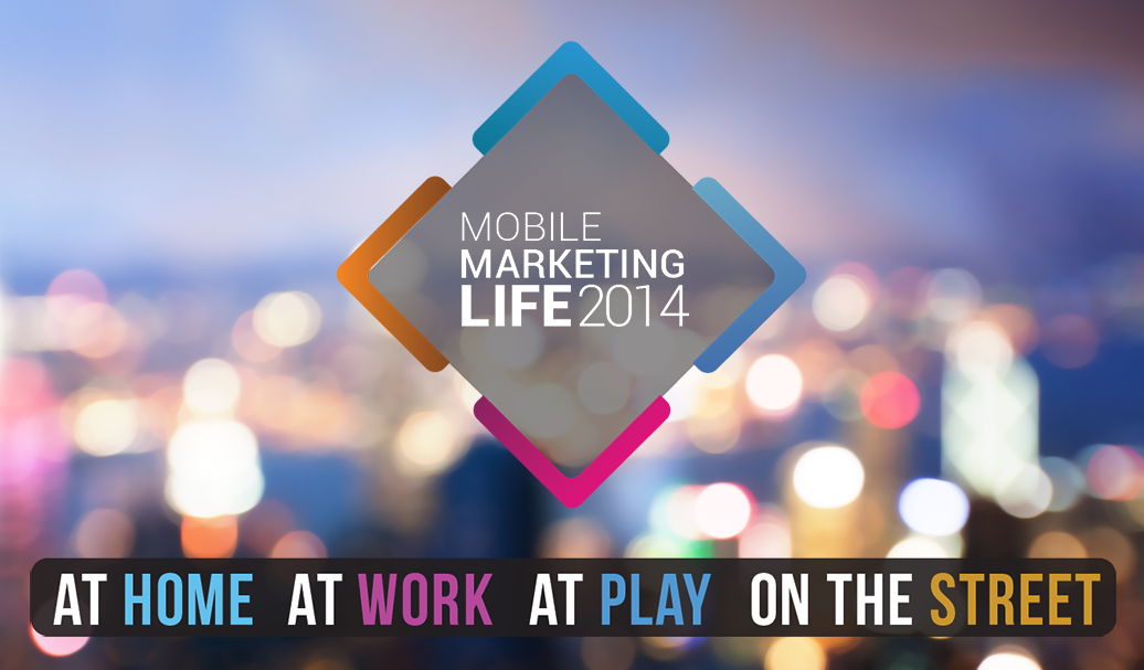 Mobile Marketing Life 2014 Takes Shape with the Future Foundation, Havas and more