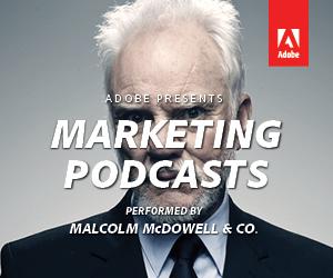 Adobe Marketing Podcasts – Digital Marketing Capabilities for Mobile