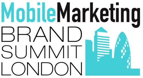 Mobile Marketing Brand Summit, London