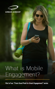 What is Mobile Engagement and Why Does it Matter?