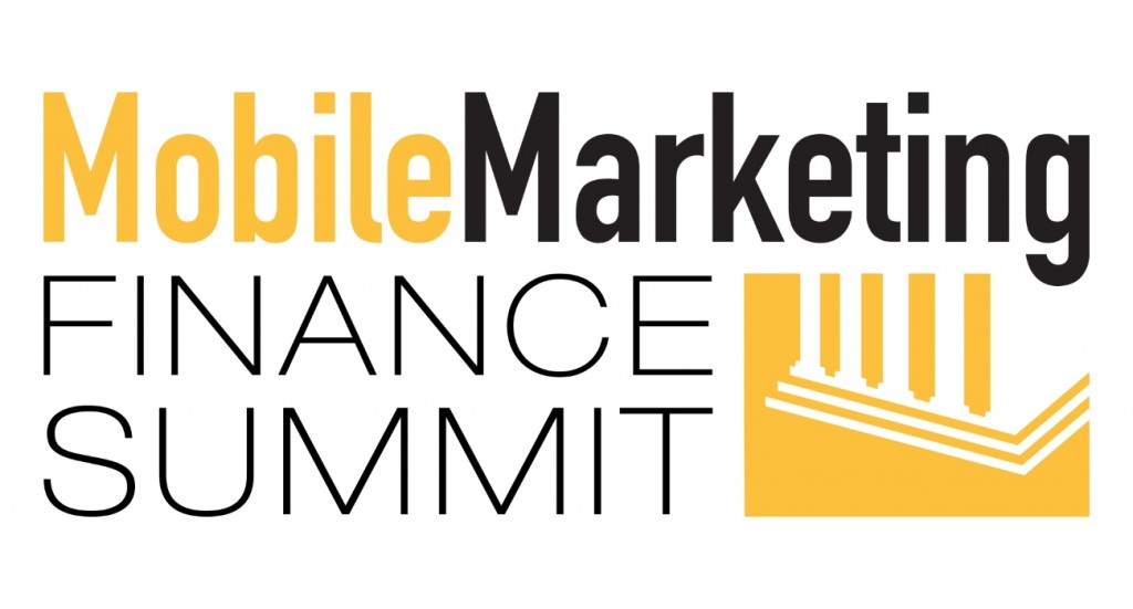 Four Reasons to Attend our Mobile Marketing Finance Summit