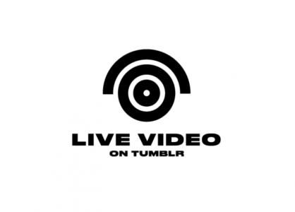 tumblr live video