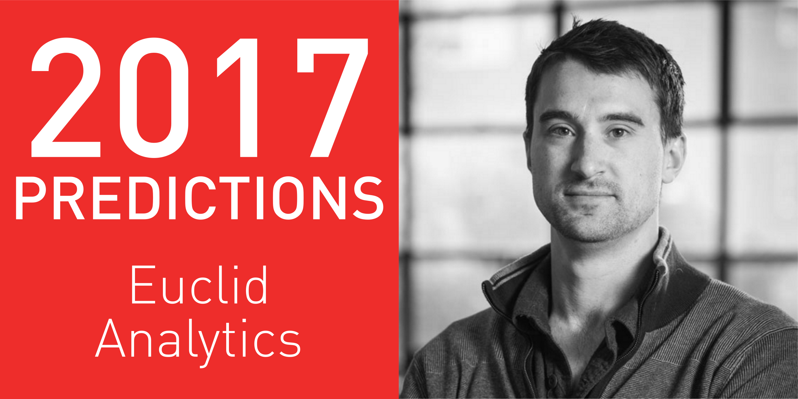 2017 Predictions: Euclid Analytics