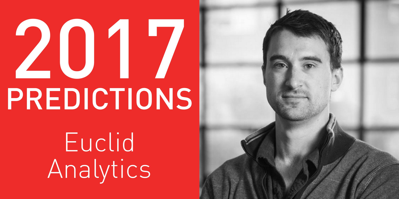 2017 Predictions: Euclid Analytics