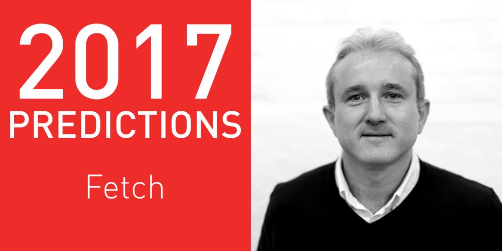 2017 Predictions: Fetch