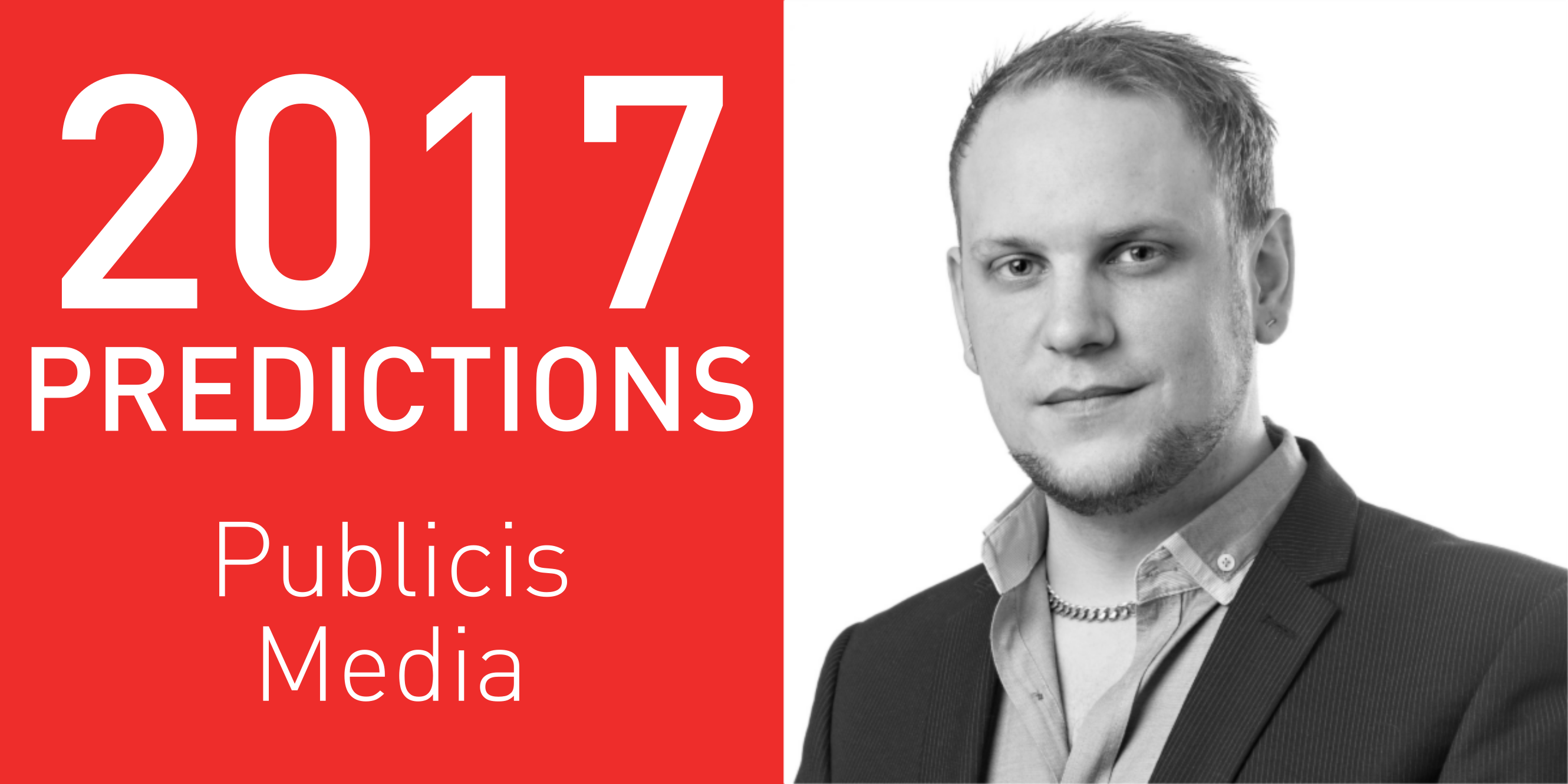 2017 predictions Publicis Media