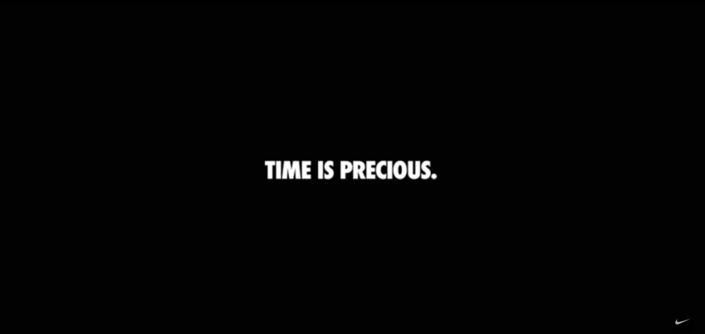 Nike 'Time is Precious'