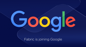 Google Acquires Fabric