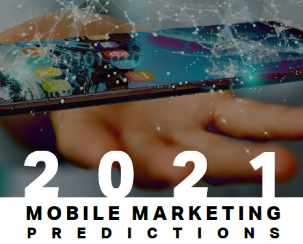 2021 Mobile Marketing Predictions