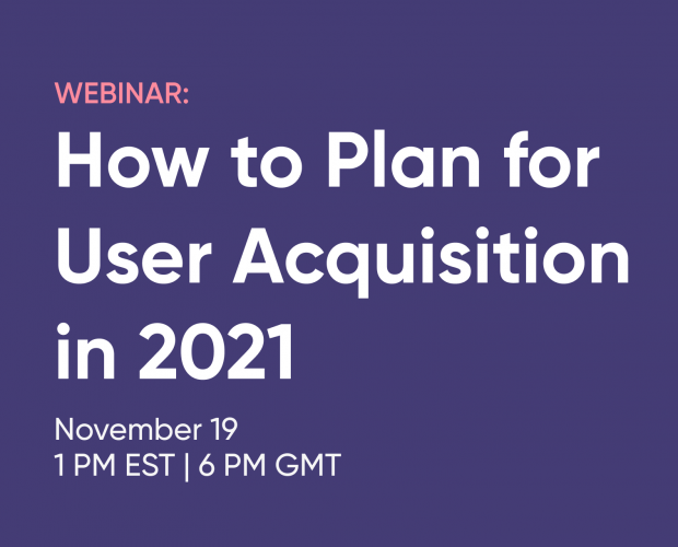 Join Singular for an exclusive webinar on how to plan for user acquisition in 2021