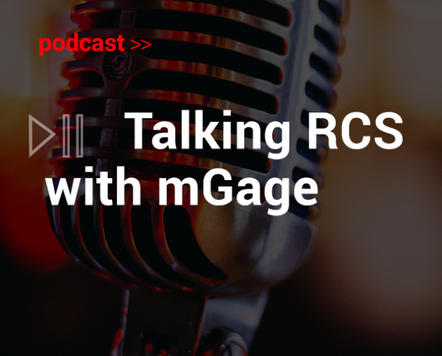 Podcast: Talking RCS with mGage