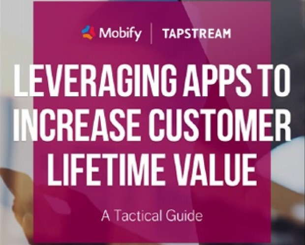 Leveraging Apps to Increase Customer Lifetime Value – Mobify